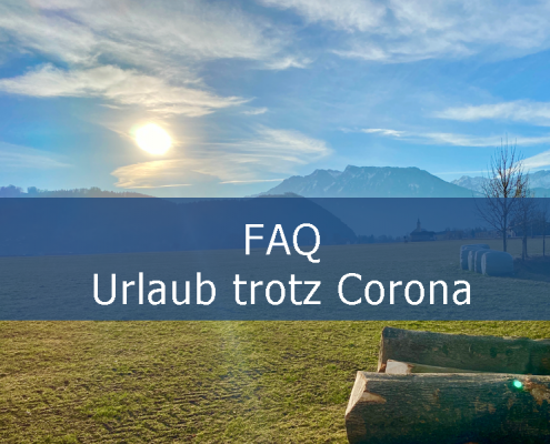 FAQ Urlaub trotz Corona